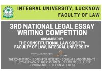 3rd National Legal Essay Writing Competition Faculty of Law, Integral University