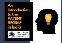 An Introduction to the Patent Regime in India