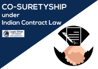 Co-Suretyship under the Indian Contract Law: A Glance at the Rights and Liabilities