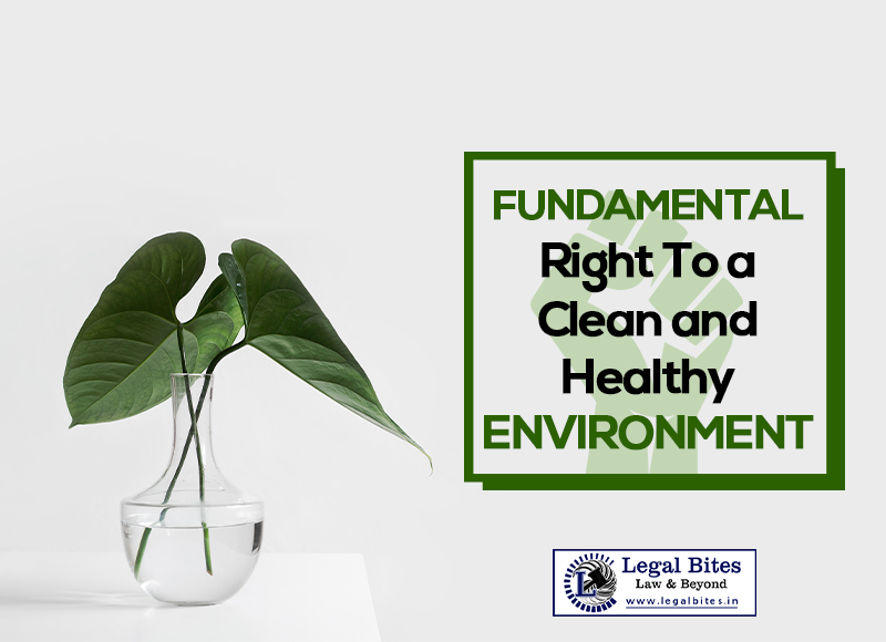 Fundamental Right To a Clean and Healthy Environment