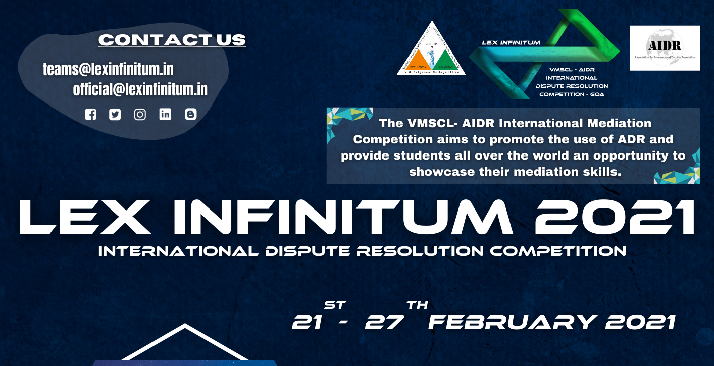 6th International Dispute Resolution Competition: Lex Infinitum | V M Salgaocar College of Law, Goa