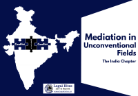 Mediation in unconventional fields The India Chapter