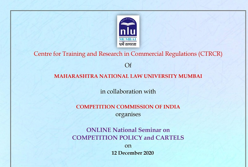 Online National Seminar on Competition Policy and Cartels   MNLU
