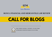 Call for Blogs: RGNUL Financial and Mercantile Law Review Blogs | Rolling Basis