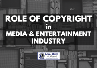Role of Copyright in the Media and Entertainment Industry