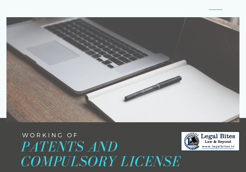Working of Patents and Compulsory License