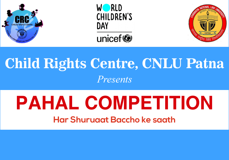 Pahal Competition | Centre for Child Rights, CNLU Patna