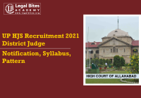 Allahabad High Court UP HJS Recruitment 2021 | District Judge: Notification, Syllabus, Pattern