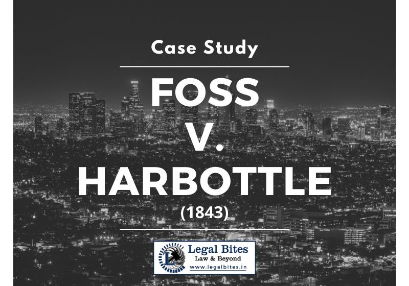 Case Study: Foss v Harbottle (1843)