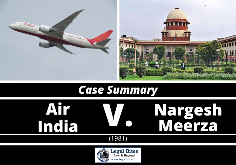 Case Summary: Air India v Nargesh Meerza