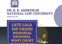 DBRANLU Late Lala Dip Chand Memorial National Moot Court Competition 2021