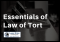 Essentials of the Law of Torts