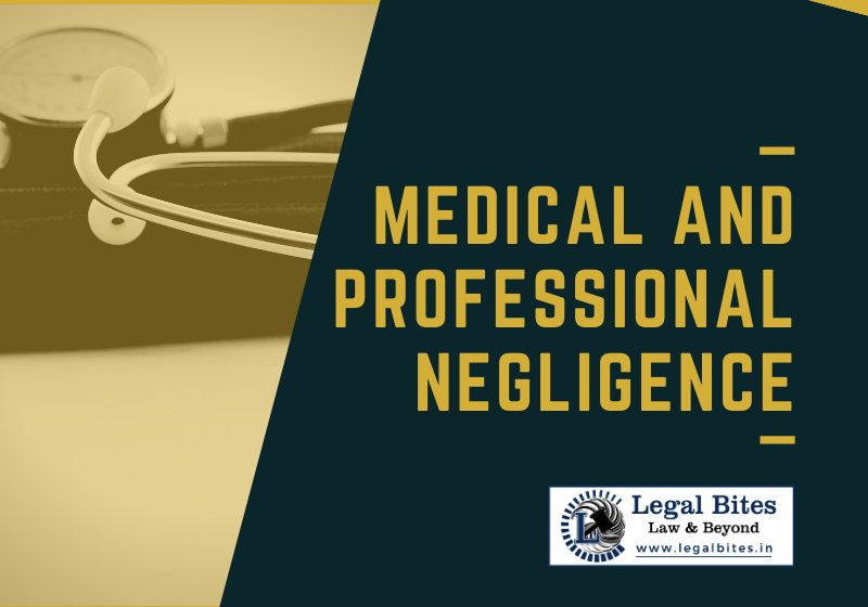 Medical and Professional Negligence