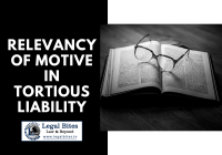 Relevancy of Motive in Tortious Liability