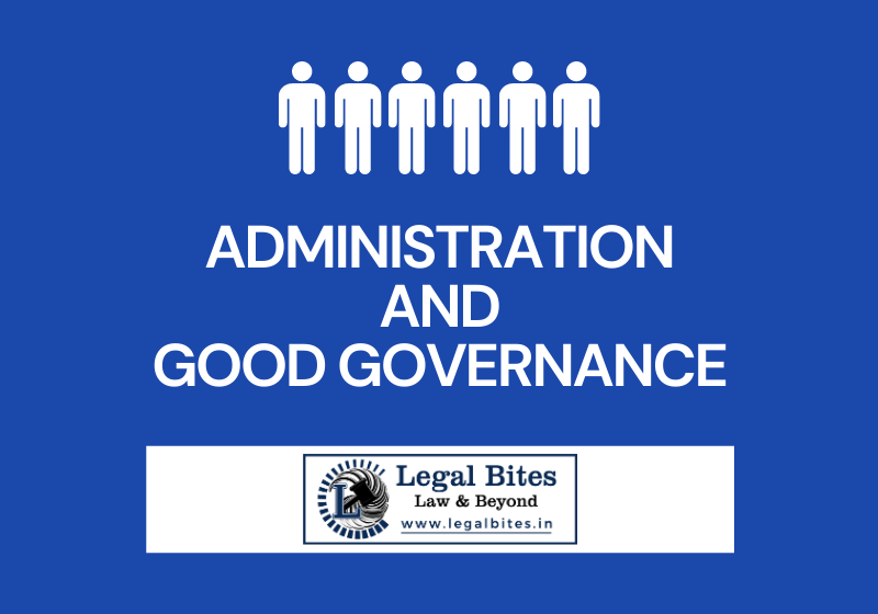 Administration and Good Governance