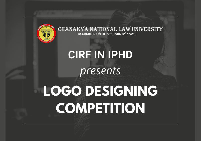 Logo Designing Competition | CIRF in IPHD CNLU