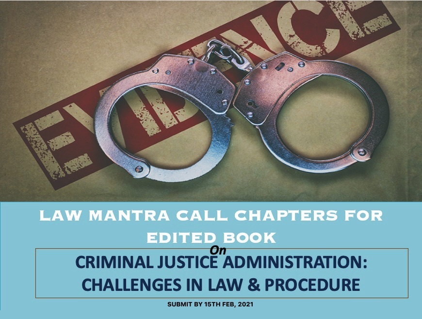 Call for Chapters: Law Mantra Edited Book Criminal Justice Administration