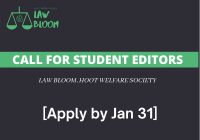 Call for Student Editors: Law Bloom, Hoot Welfare Society