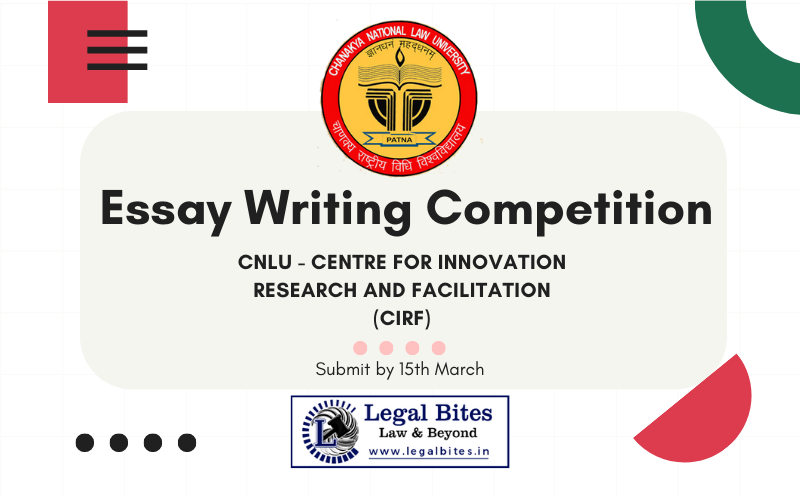 CIRF in IPHD of CNLU presents Essay Writing Competition