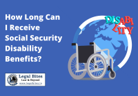 How Long Can I Receive Social Security Disability Benefits?