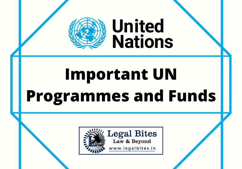 Important UN Programmes and Funds