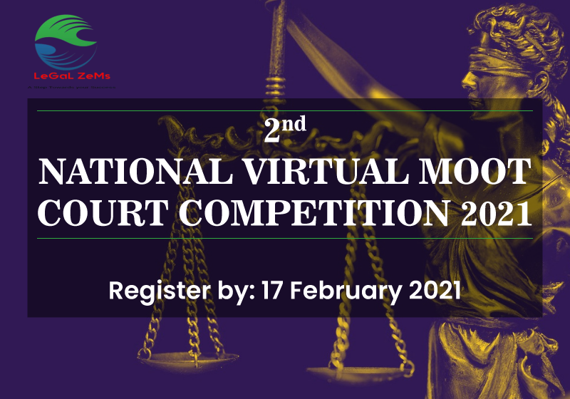 Legal Zems 2nd National Virtual Moot Court Competition 2021
