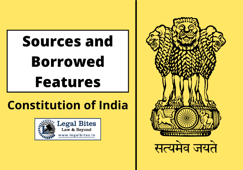 Main Sources of the Indian Constitution