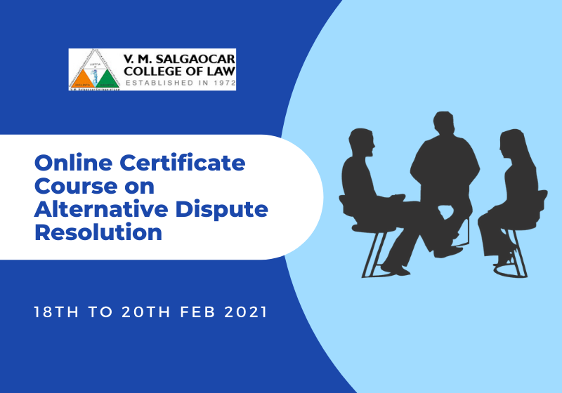 V.M Salgaocar College of Law | Online Certificate Course on ADR