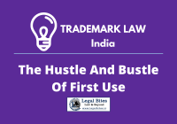First Use Under Trademark Law In India