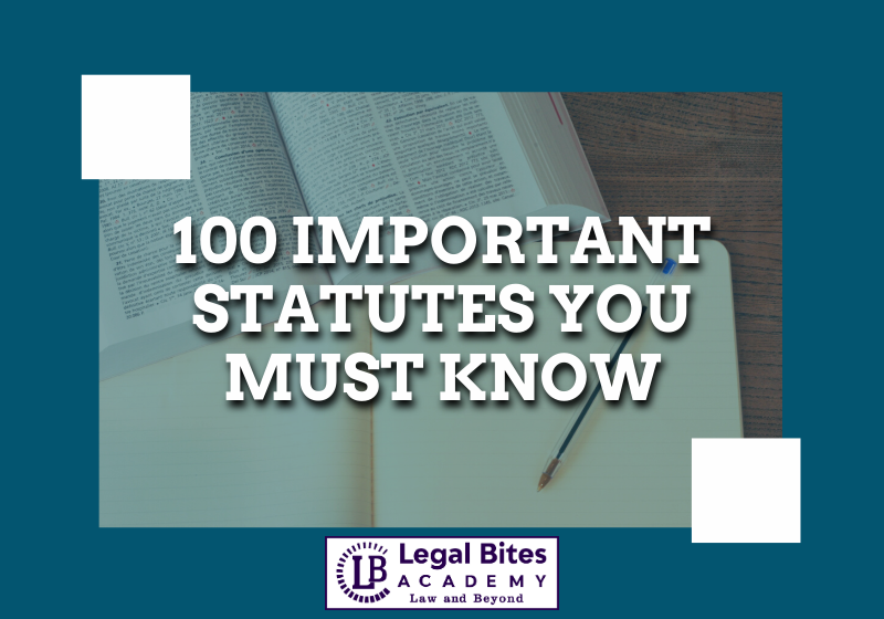 100 Important Statutes You Must Know