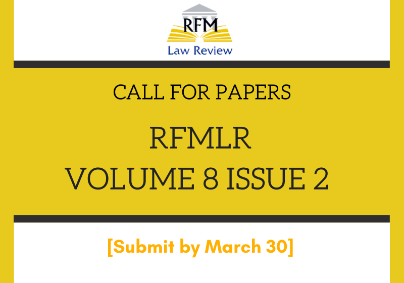 Call for Papers: RGNUL Financial and Mercantile Law Review   RFMLR Volume VIII Issue II