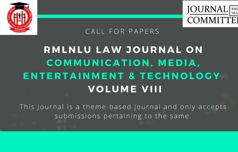 Call for Papers: RMLNLU Law Journal on Communication, Media, Entertainment & Technology [Volume 8]