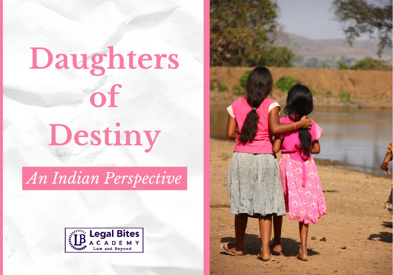 Daughters of Destiny – An Indian Perspective