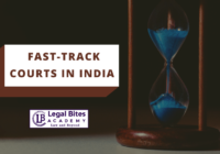 Fast-track Courts in India | Explained
