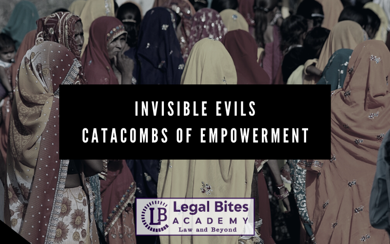 Invisible Evils: Catacombs of Empowerment