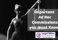 Ad Hoc Commissions you must Know