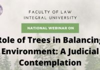 Webinar Role of Trees in Balancing Environment A Judicial Contemplation Integral University