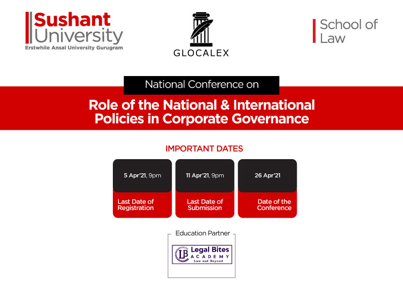 Call for Papers: National Conference on Role of National and International Policies in Corporate Governance   School of Law, Sushant University