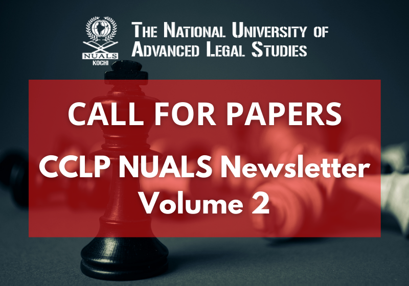 Call for Papers: CCLP NUALS Newsletter Volume 2   NUALS Kochi
