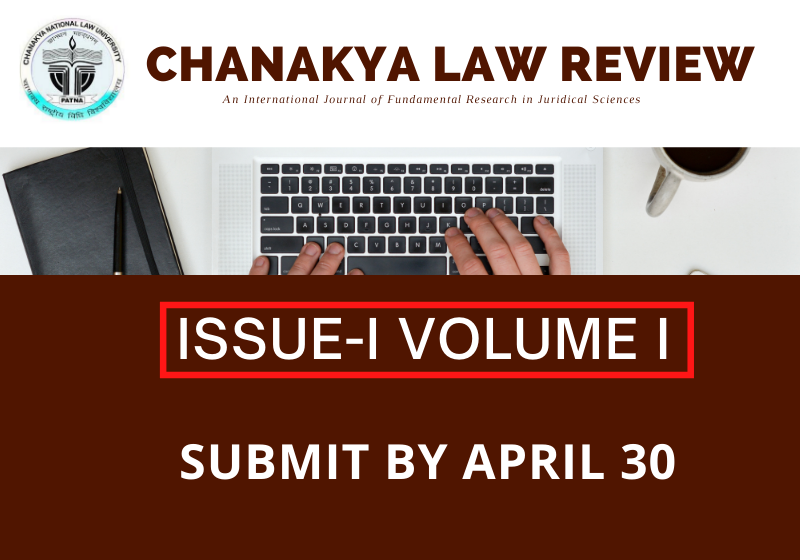 Call for Papers: Chanakya Law Review Issue I Volume I   CNLU, Patna