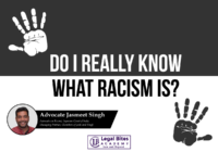 Do I really know what Racism is?