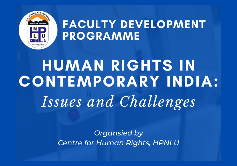 Faculty Development Programme: Human Rights in Contemporary India | HPNLU Shimla