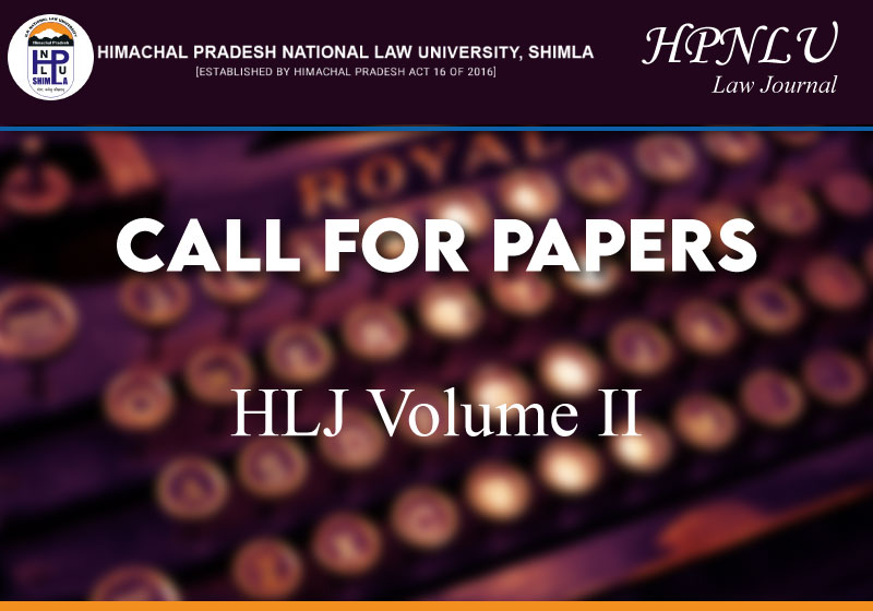 Call for Papers: HLJ Volume II | HPNLU Law Journal