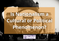 Nationalism a Cultural or Political Phenomenon