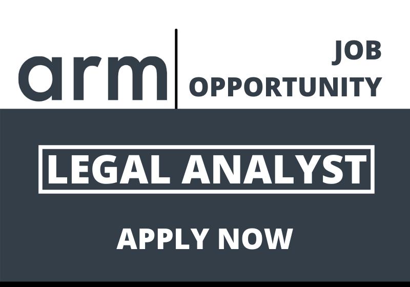 JOB: Legal Analyst   arm, Bengaluru