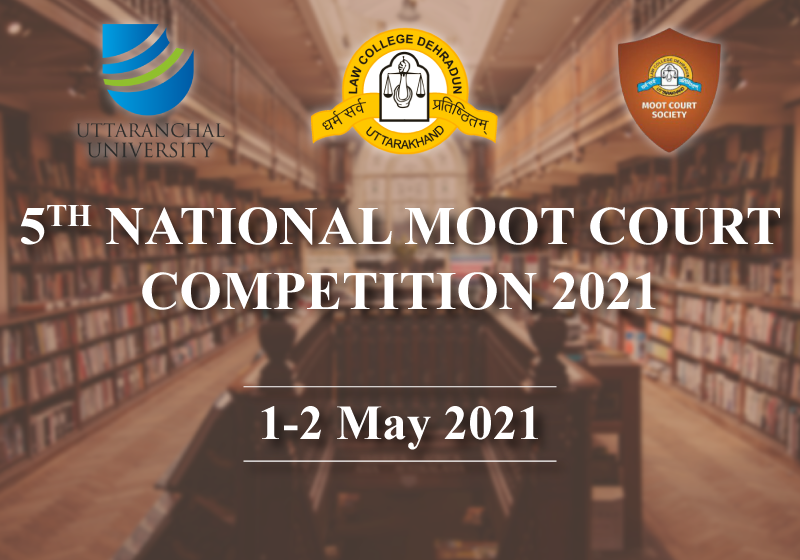 5th Law College Dehradun National Moot Court Competition on Constitutional Law