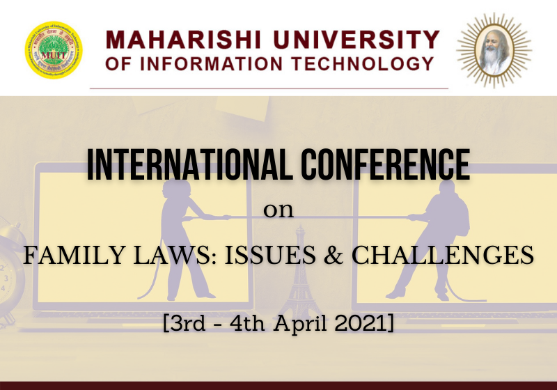 International Conference on Family Laws: Issues & Challenges | Maharishi Law School, MUIT Noida