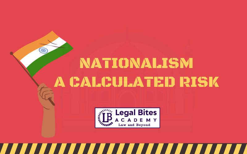 Nationalism: A Calculated Risk