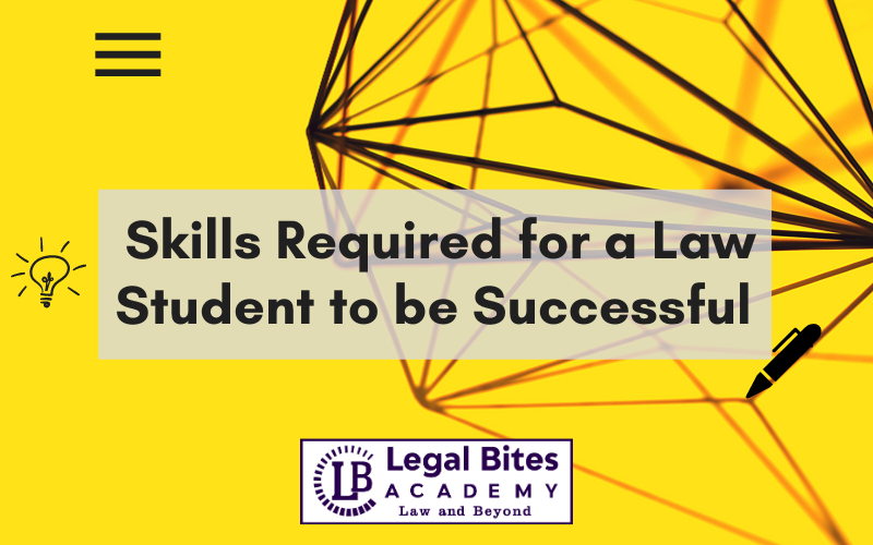 Skills Required for a Law Student