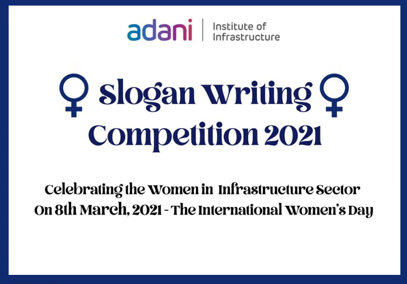 Slogan Writing Competition | Adani Institute of Infrastructure, Ahmedabad